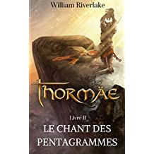 Thormäe: Le Chant des Pentagrammes (Cycle Thormäe t. 2)