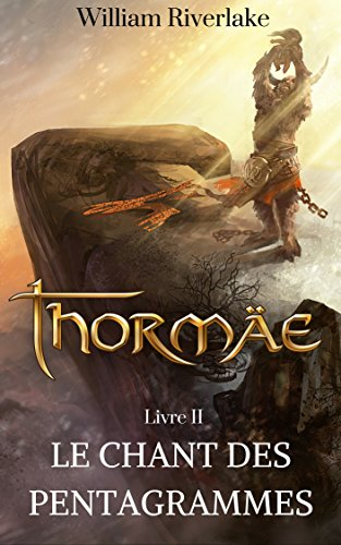 Thormäe: Le Chant des Pentagrammes (Cycle Thormäe t. 2) (French Edition)