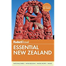 Fodor's Essential New Zealand (Full-color Travel Guide, Band 1)