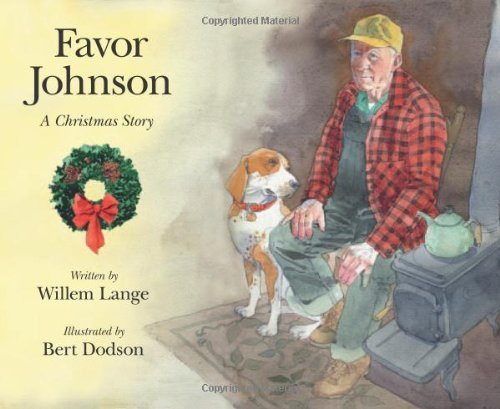 Favor Johnson: A Christmas Stroy by Willem Lange (2009-10-16)