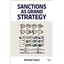 Sanctions as Grand Strategy (Adelphi Book 411) (English Edition)