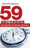 Image de 59 secondes pour prendre les bonnes décisions (Essais et documents)