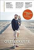 OSTSEEKÜSTE Schleswig-Holstein: Familienreiseführer