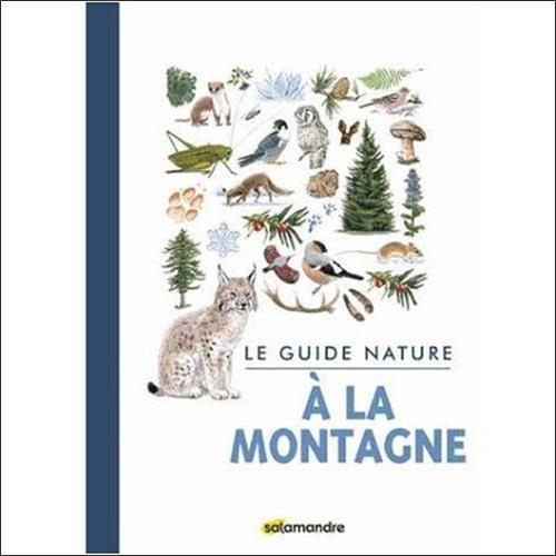 Le guide nature à la montagne par Collectif