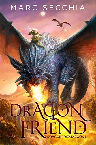 Dragonfriend (Dragonfriend Book 1) by Marc Secchia