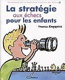 La stratégie aux échecs pour les enfants