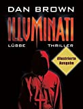 Illuminati: Illustrierte Ausgabe. Robert Langdon, Bd. 1 (Lübbe Belletristik) - Dan Brown