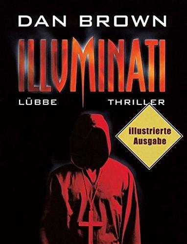 Preisvergleich Produktbild Illuminati: Illustrierte Ausgabe. Robert Langdon, Bd. 1 (Lübbe Belletristik)