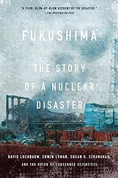 Fukushima: The Story Of A Nuclear Disaster por David Lochbaum epub