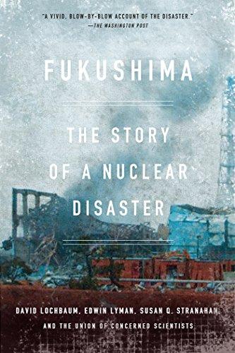 Fukushima: The Story of a Nuclear Disaster (English Edition)