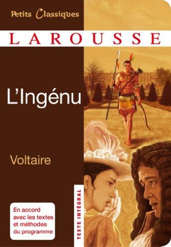 L'Ingénu (Petits Classiques Larousse)