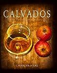 Calvados: The Spirit of Normandy