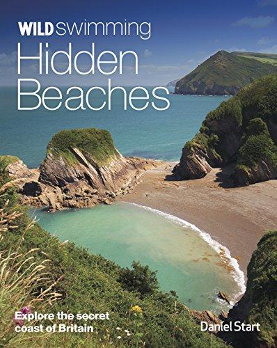 Wild Swimming Hidden Beaches: Explore the Secret Coast of Britain