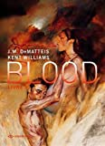 Blood. Tome 1
