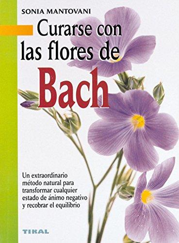 Descargar Libro Curarse Con Las Flores De Bach (Naturismo) - 9788430538638 de Sonia Mantovani