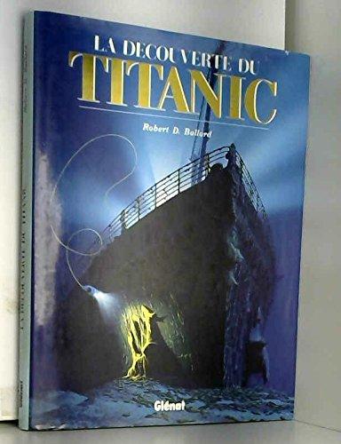 La dcouverte du Titanic