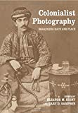 Colonialist Photography (Documenting the Image) -