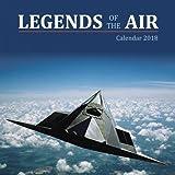 Legends of the Air - Legenden der Lüfte 2018: Original Flame Tree Publishing-Kalender [Kalender] (Wall-Kalender)