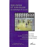 Identifier et Surveiller les Technologies de Securite