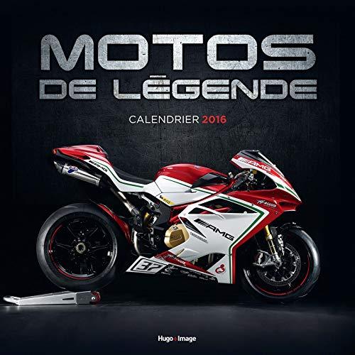 Motos de légende Calendrier 2016
