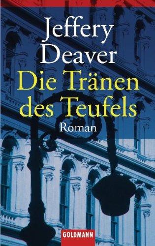 Die Tränen des Teufels: Roman