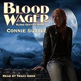 Blood Wager: Blood Destiny, #1
