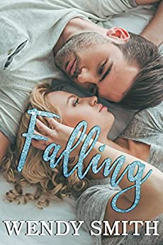 Falling (Fall and Rise Duet Book 1) by [Smith, Wendy]