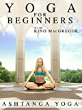 Yoga for Beginners with Kino MacGregor : Ashtanga Yoga [OV]