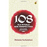 108 Old Rituals, New Perspectives
