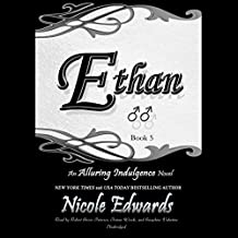 Ethan: An Alluring Indulgence Novel, Book 5