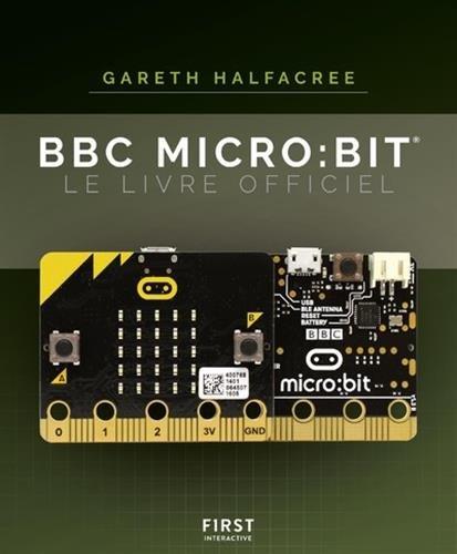 BBC Micro:BIT Le livre officiel par Gareth HALFACREE