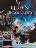 The Queen Chronology: The Recording & Release History of the Band