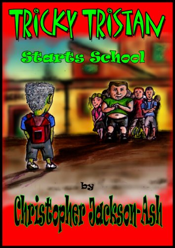 free kindle book Tricky Tristan Starts School