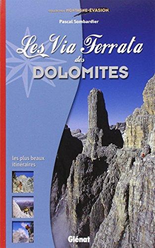 Les Via Ferrata des Dolomites par Pascal Sombardier