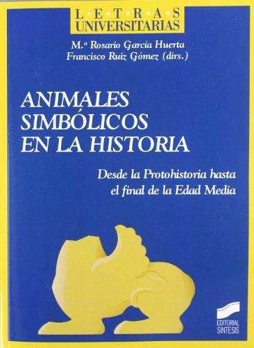 Animales simbólicos en la historia (Letras universitarias)