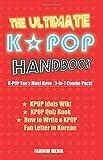 The Ultimate Kpop Handbook: Kpop Fan's Must Have: 3-In-1 Combo Pack Authored by Fandom Media