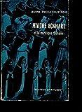 Maître Eckhart et la mystique rhénane