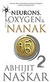 #6: Neurons, Oxygen & Nanak (Neurotheology)