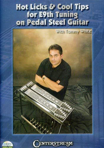 Hot Licks & Cool Tips for E9th Tuning on Pedal Steel Guitar, With Tommy White (japan import) (Pedal-steel-dvd)