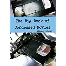 The Big Book of Condensed Movies