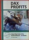 DAX Profits: Stetige Trading-Gewinne auf dem deutschen Aktienmarkt - mit Sicherheit