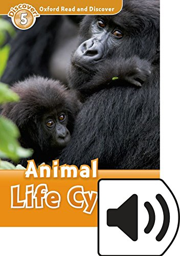 Oxford Read and Discover 5. Animal Life Cycles MP3 Pack