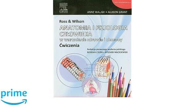 Ross & Wilson Anatomia i fizjologia czlowieka w warunkach zdrowia i ...