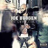 Songtexte von Joe Budden - No Love Lost
