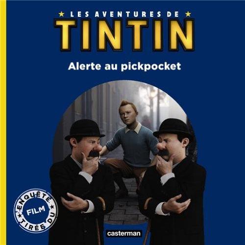 Les aventures de Tintin : Alerte au pickpocket