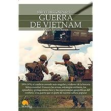 Breve historia de la Guerra de Vietnam