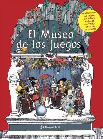 El Museo de los Juegos (INFANTIL ALEPH) de Vincent Péghaire (18 jun 2009) Tapa blanda