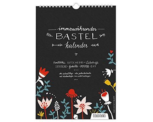 A4 Design Bastelkalender immerwährend zum Selbstgestalten | Fotokalender, Kreativkalender, Geburtstagskalender ohne Jahr | DIY Design, schwarz weiß bunt mit Blumen | mit Jahresübersicht für 2019, 2020 (Recycling-papier Kalender)