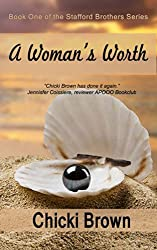 A Woman's Worth: Book One in the Stafford Brothers series (English Edition)