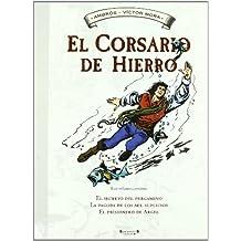 EL SECRETO DEL PERGAMINO / LA PAGODA DE LOS MIL SUPLICIOS (ALBUM CORSARIO HIERRO)